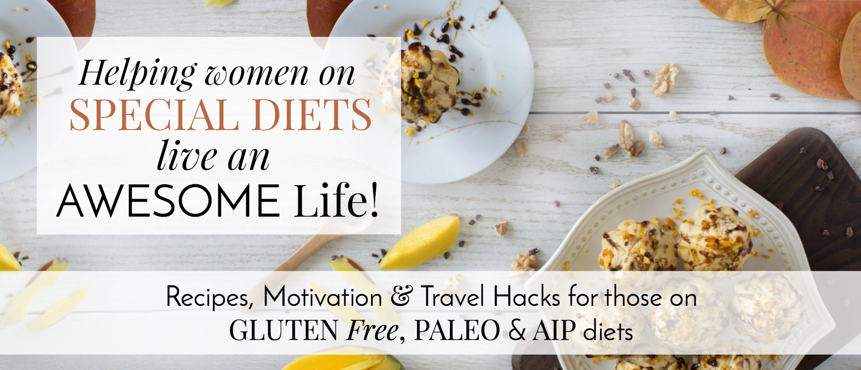 Helping Women on Special Diets Live an Awesome Life